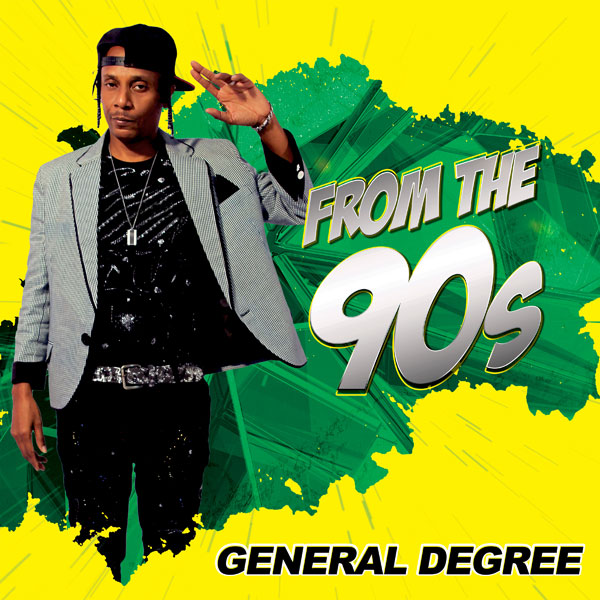 General Degree New Album 'From The 90s' | It Needs To Be CED